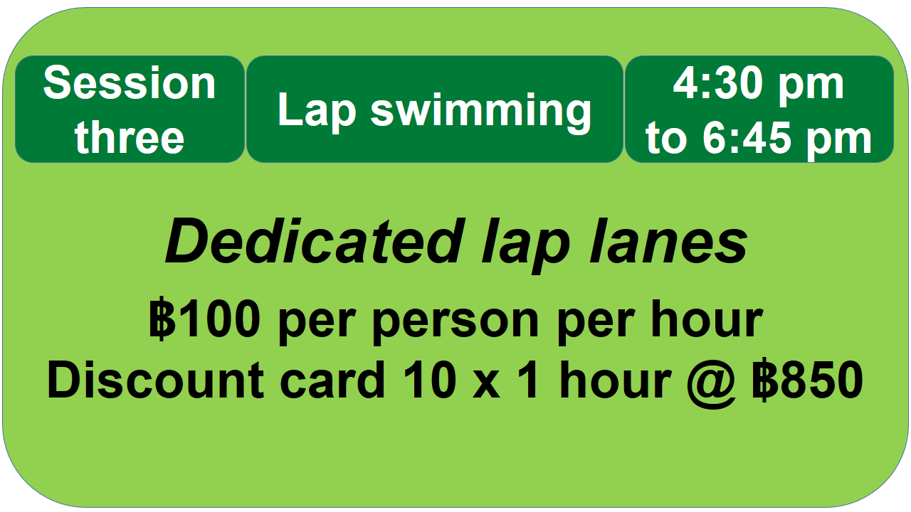 Session 3 Lap Swimming 4:30 pm to 6:45 pm
